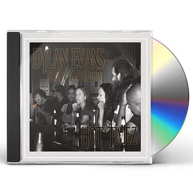 Dylan Evans HOT TIMEZ CD