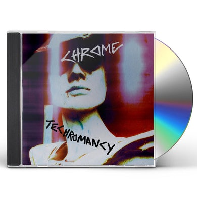 Chrome TECHROMANCY CD