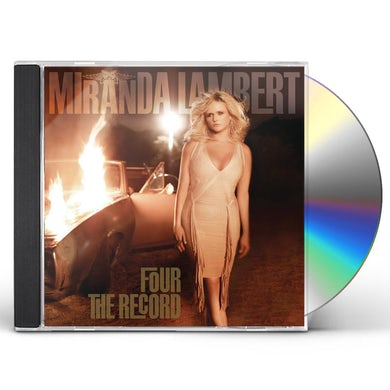 Miranda Lambert FOUR THE RECORD CD