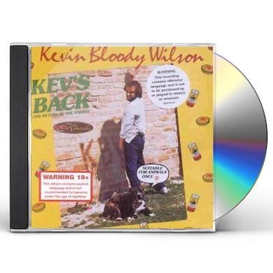 Kevin Bloody Wilson KEV'S BACK CD
