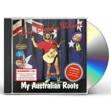 Kevin Bloody Wilson MY AUSTRALIAN ROOTS CD