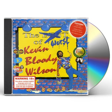 WORST OF KEVIN BLOODY WILSON CD