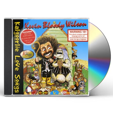 Kevin Bloody Wilson KALGOORLIE LOVE SONGS CD