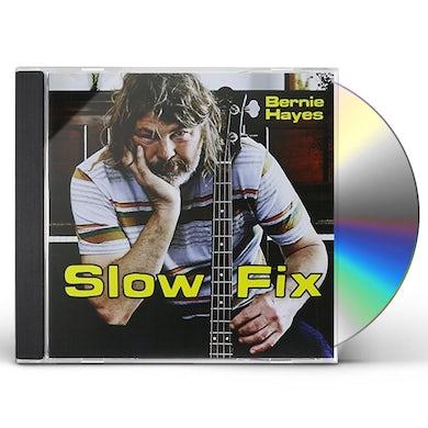 Bernie Hayes SLOW FIX CD