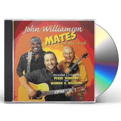 John Williamson MATES ON THE ROAD CD