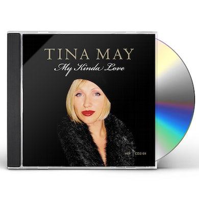 Tina May MY KINDA LOVE CD
