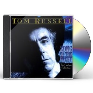Tom Russell SONG OF THE WEST CD