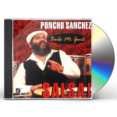 Poncho Sanchez BAILA MI GENTE - SALSA CD