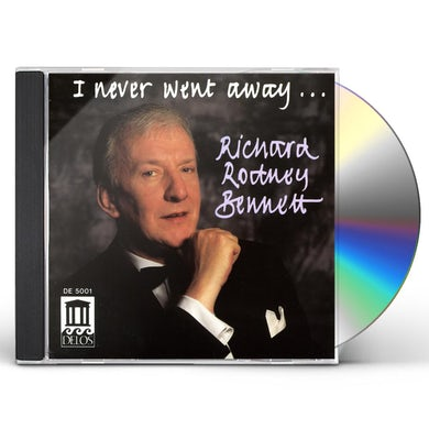 Richard Rodney Bennett I NEVER WENT AWAY CD
