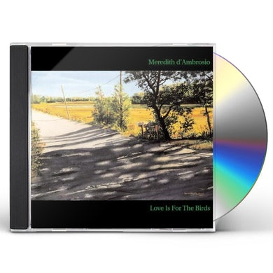 Meredith d'Ambrosio LOVE IS FOR THE BIRDS CD