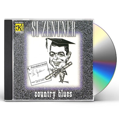 Si Zentner COUNTRY BLUES CD