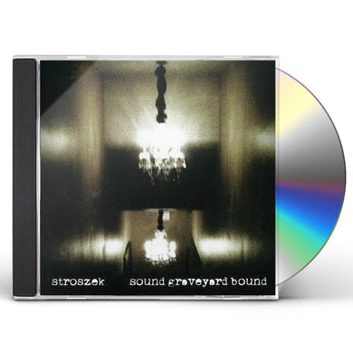 Stroszek SOUND GRAVEYARD BOUND CD