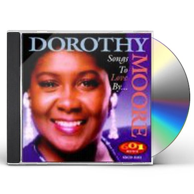 Dorothy Moore SONGS TO LOVE BY CD