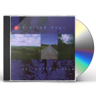 Old Blind Dogs WORLD'S ROOM CD