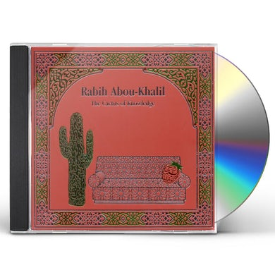 Rabih Abou-Khalil CACTUS OF KNOWLEDGE CD