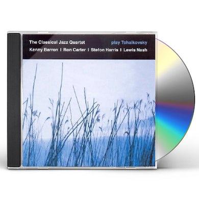 Classical Jazz Quartet PLAY TCHAIKOVSKY CD
