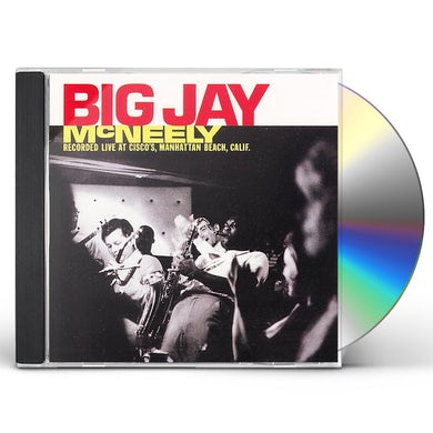 Big Jay Mcneely RECORDED LIVE AT CISCO'S MANHATTAN CD