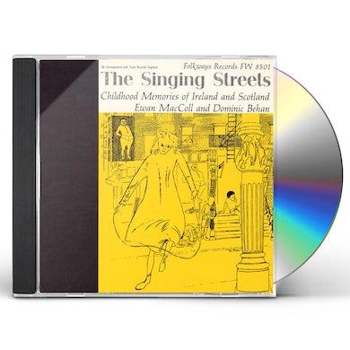 Ewan MacColl THE SINGING STREETS: CHILDHOOD MEMORIES CD