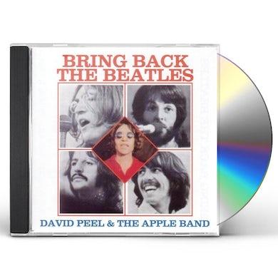 David Peel BRING BACK THE BEATLES CD