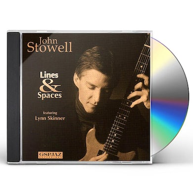 John Stowell LINES & SPACES CD