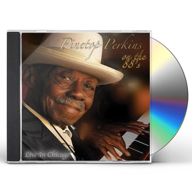 Pinetop Perkins ON THE 88S LIVE IN CHICAGO CD