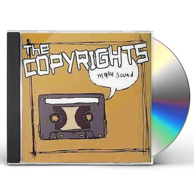 The Copyrights Make Sound CD