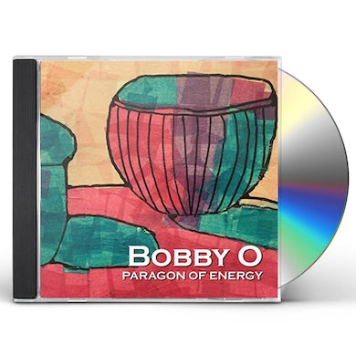 Bobby O PARAGON OF ENERGY CD