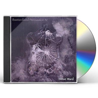 Steve Ward BASTARDIZED PERCUSSION IV CD