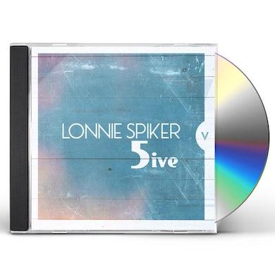 Lonnie Spiker FIVE CD