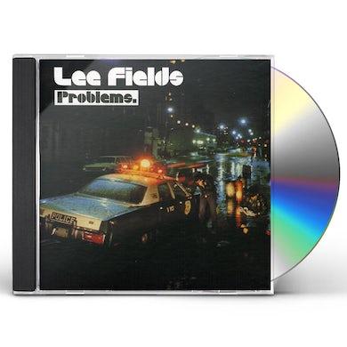 Lee Fields PROBLEMS CD