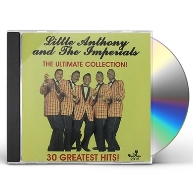 Little Anthony & Imperials ULTIMATE COLLECTION 30 CUTS CD