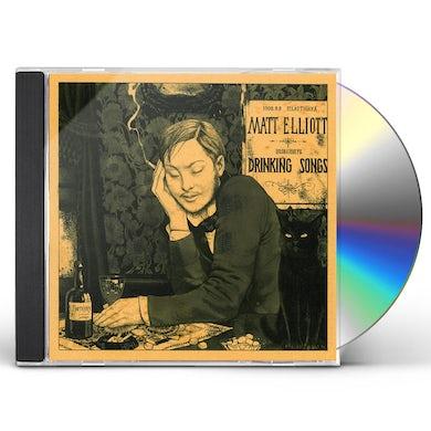 Matt Elliott DRINKING SONGS CD