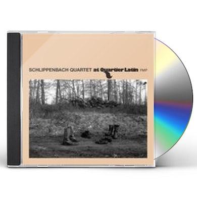 Alexander Von Schlippenbach SCHLIPPENBACH QUARTET-AT QUARTIER LATIN CD