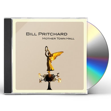 Bill Pritchard MOTHER TOWN HALL CD