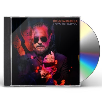 Tito & Tarantula 8 ARMS TO HOLD YOU CD
