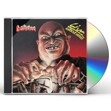 Destruction LIVE WITHOUT SENSE CD