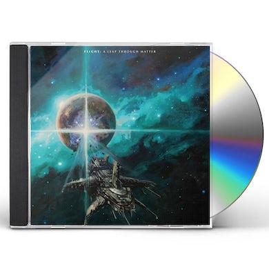 Flight A LEAP THROUGH MATTER CD