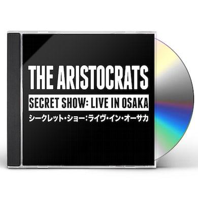 Aristocrats SECRET SHOW: LIVE IN OSAKA CD