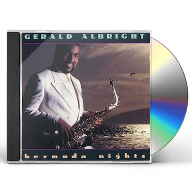 Gerald Albright BERMUDA NIGHTS CD