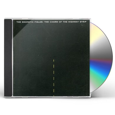 The Magnetic Fields CHARM OF THE HIGHWAY STRIP CD