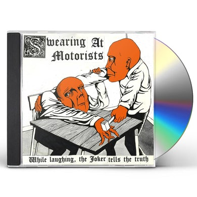Swearing At Motorists WHILE LAUGHING THE JOKER TELLS THE TRUTH CD