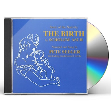 Pete Seeger THE BIRTH CD