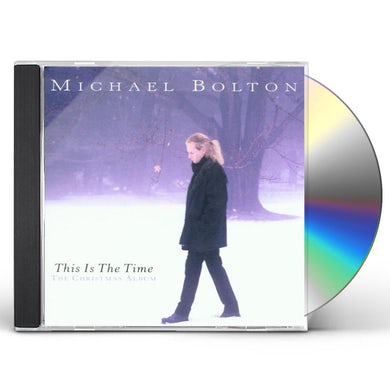 Michael Bolton THIS IS THE TIME-THE CHRISTMAS ALBUM CD