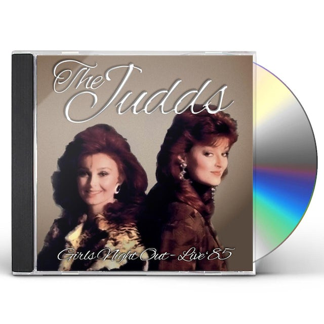 Judds GIRLS NIGHT OUT - LIVE '85 CD