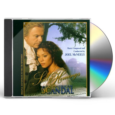 Joel McNeely SALLY HEMINGS: AN AMERICAN SCANDAL / Original Soundtrack CD