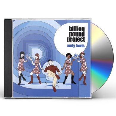 Andy Lewis BILLION POUND PROJECT CD