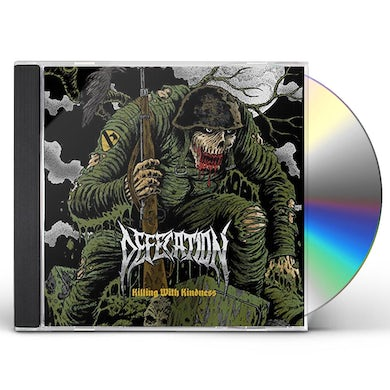 Defecation KILLING WITH KINDNESS CD