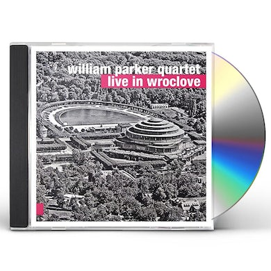 William Parker LIVE IN WROCLOVE CD