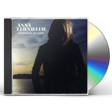 Anna Ternheim SOMEBODY OUTSIDE CD