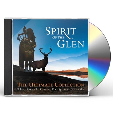 Royal Scots Dragoon Guards SPIRIT OF THE GLEN: ULTIMATE COLLECTION CD